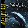 Download Out In The Rain - Maxi Priest ft Inner Circle & Bizerk Mp3