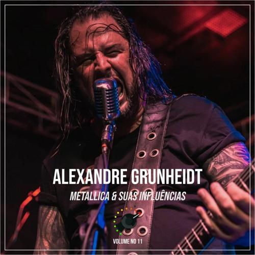 32 - Metallica & Suas Influências Ft. Alexandre Grunheidt
