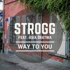 Way To You (feat. Asia Dratwa)