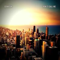 Dont Call Me (Original Mix)