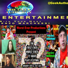 001 TGAs Making Entertainment - Worst Ever Productions - First Ever Worst Ever 72 Hour Play Festival