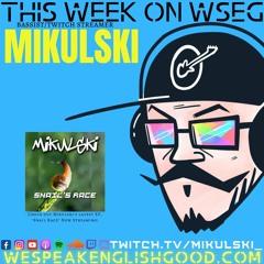 Episode 336 - Mikulski (Bassist/Music Streamer)