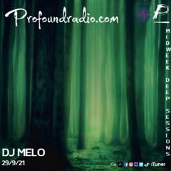 Profound Radio Mix - DJ Melo (Deep House) 9 - 29 - 21