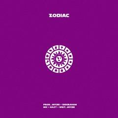 Zodiac (Prod. Jaycee & 100Graham)