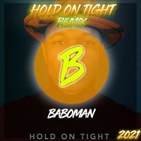 Aloe Blacc Hold on Tight - Baboman Remix