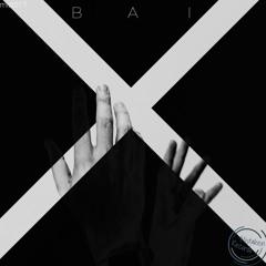 BAI - X (sc Edit)