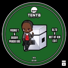 Young T & Bugsey - Prada Bae (ALTO X Nxt Of Kin Edit)