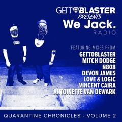 We Jack Radio Presents Quarantine Chronicles Volume 2. Featuring Love & Logic