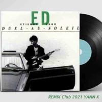 Etienne Daho - Duel Au Soleil -   Remix YannK 2021