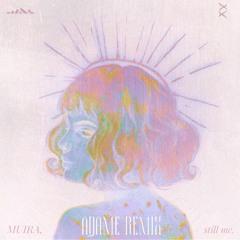 Muira - Still Me (Adame Remix)