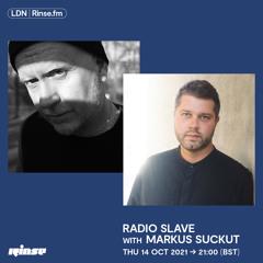 Radio Slave with Markus Suckut - 14 October 2021