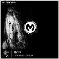 Stayer - Dancefloor Stars