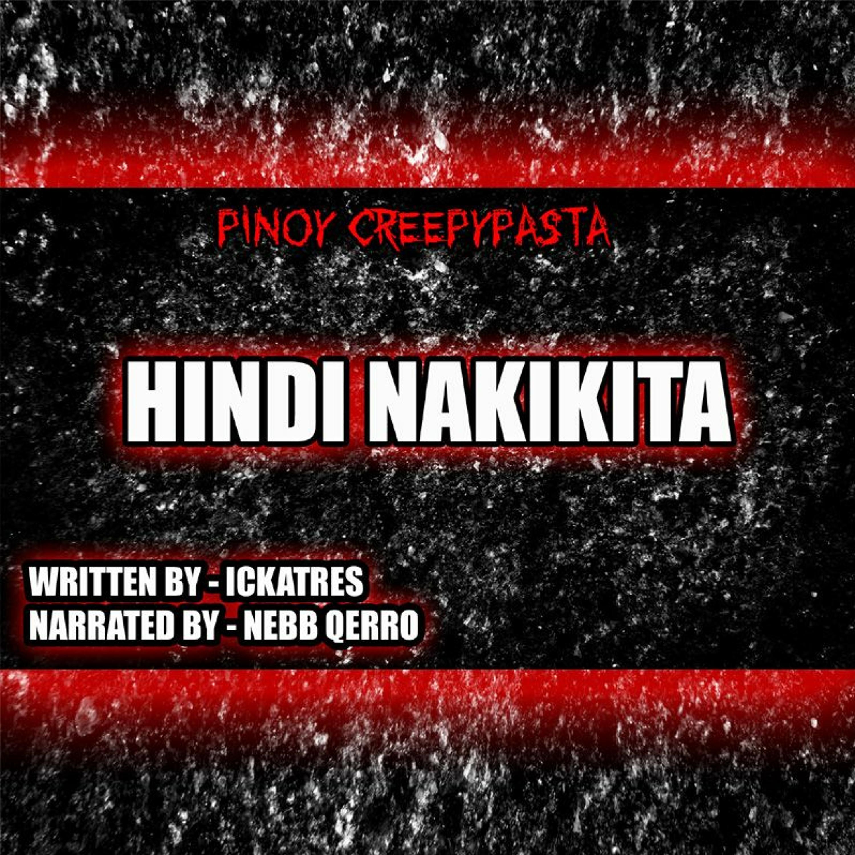 HINDI NAKIKITA - TAGALOG HORROR STORY - PINOY CREEPYPASTA