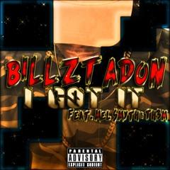 BillzTaDon - I Got It Feat. Mel Smyth & Th3m