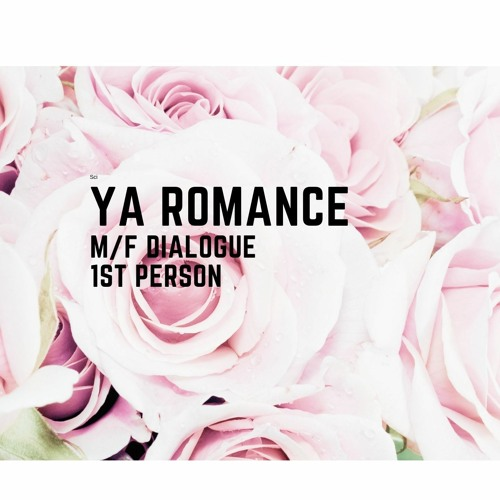YA Romance, 1st person with m/f dialogue