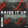 Sidney Samson & Killfake & Bobso Architect - Raise It Up