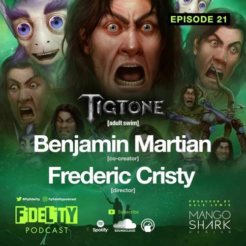 Benjamin Martian & Frederic Cristy (Episode 21)