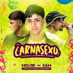 CarnaSEXO 2K21 [DJ´s PATRICK MERLO, MARIDÃO, DAVI DO CTL] PUTARIA .mp3