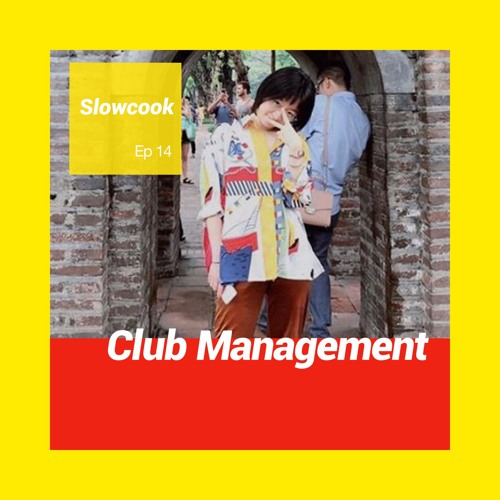 Club Management with Slowcook