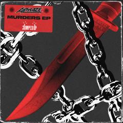 ALPHAZE - MURDERS [JUNO EXCLUSIVE 02/07/21]