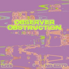 Observer Obstruction ep.1 — Reese Witherspoon