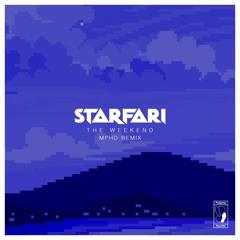 Starfari - The Weekend (MPHD Remix)