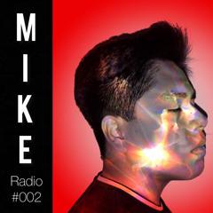 Mike - Radio #002