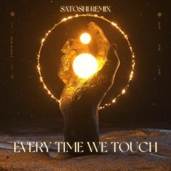 Cascada - Everytime We Touch (SATOSHI Remix)