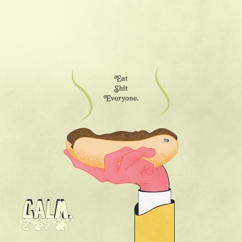 Calm. - Eat Shit Everybody