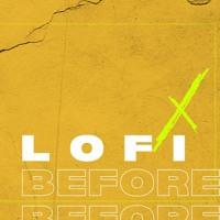 Lofi type beat - Before