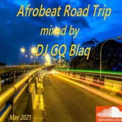 Afrobeat Road Trip Mix