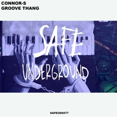 Connor-S - Groove Thang (Original Mix)