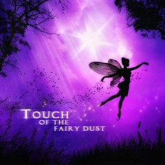 Touch of the Fairy Dust