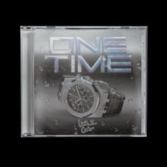 One Time (prod. Leesta) - w// PlugMeInTezz [VIDEO LINK IN BIO]