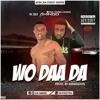 Wo Daa Da (Prod. By Amagidon)