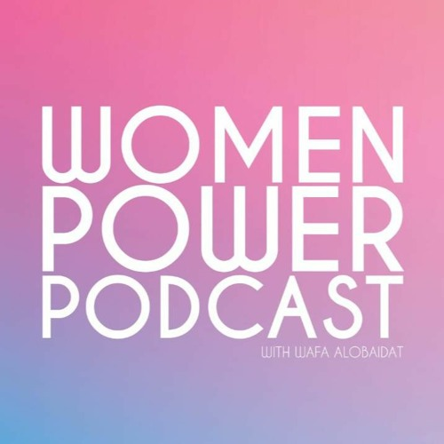 Introducing : The Women Power Podcast