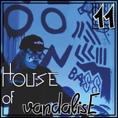House of vandalisE Vol. 11