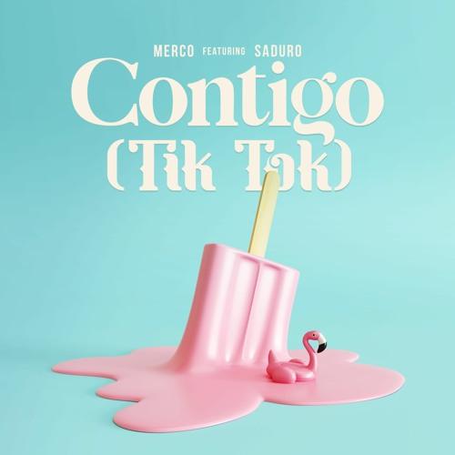 Contigo (Tik Tok) feat. SaDuRo