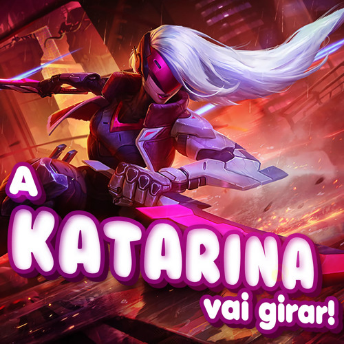 A Katarina Vai Girar