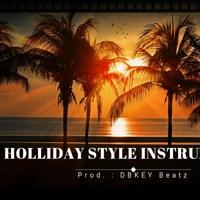 Holliday Style Instrumental Prod. by (KODY)DB-KEY BEATZ BPM 91 Basic License (N.E)