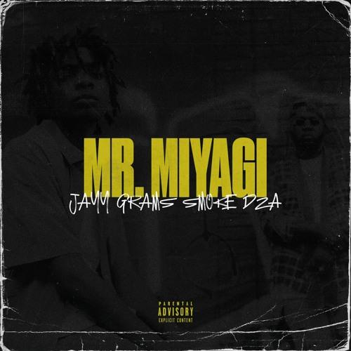 Jayy Grams - Mr. Miyagi (feat. Smoke DZA)