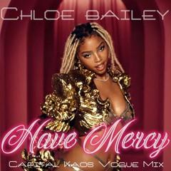 Have Mercy Remix (Capital Kaos Vogue Mix)