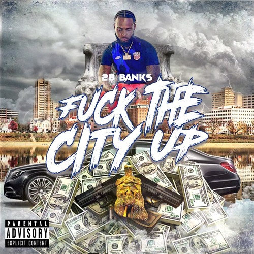 Fuck The City Up