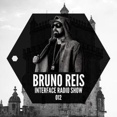 Bruno Reis @ Interface Radio Show 012