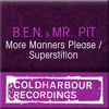 B.E.N. & Mr. Pit - More Manners Please (Original Mix)