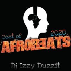 2020 AfroBeats Mix