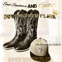 Soul Southern & Congo-Down South Flava