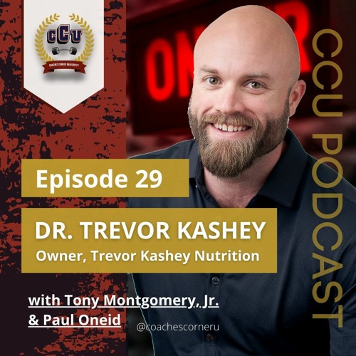 Dr. Trevor Kashey- Theory And Practical Application and Nutrition Science Vs Eating Behaviors