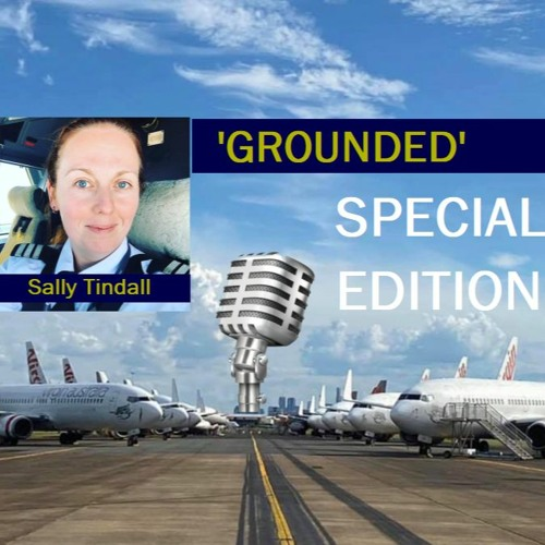 Grounded Special Edition 1 - Sally Tindall - 26 April 2020 (32 mins)