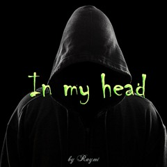 Raymi - In my head (Chill, relax hip hop pop beat)